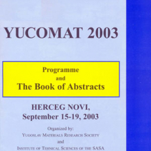 The Fifth Yugoslav Materials Research Society Conference Yucomat 2003