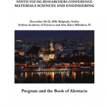 Program and the Book of Abstracts / Ninth Young Researchers Conference Materials Sciences and Engineering, December 20–22, 2010, Belgrade, Serbia