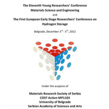 The Joint Event of the Eleventh Young Researchers' Conference Materials Science and Engineering and The First European Early Stage Researchers' Conference on Hydrogen Storage, Belgrade, December 3rd-5th, 2012 : Program and the Book of Abstracts
